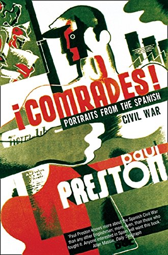 Comrades por Paul Preston