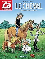 Ça m'intéresse - Tome 2 - Le Cheval