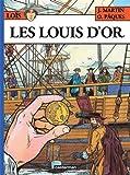 Les Aventures de Loïs, Tome 2 : Les Louis d'or