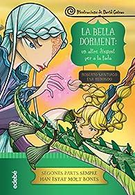 La Bella Dorment: un altre disgust per a la fada par Eva Redondo Llorente
