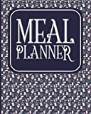 Meal Planner: Weekly Meal Planner & Food Diary With Grocery List: Volume 58