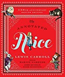 The Annotated Alice: 150th Anniversary Deluxe Edition (Annotated Books) by Lewis Carroll (2015-10-05)