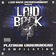Laid Back Platinum Underground Compilation [Explicit]