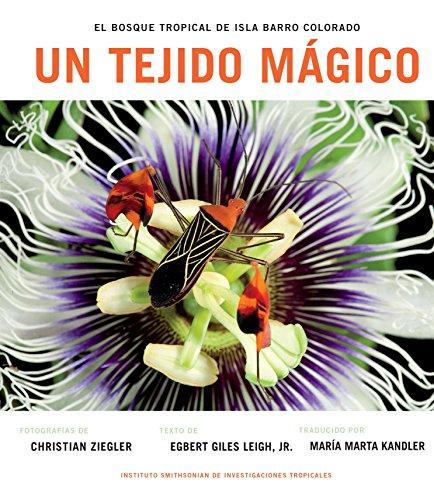 Un Tejido Magico: El Bosque Tropical de Isla Barro Colorado por Egbert Giles Leigh Jr.