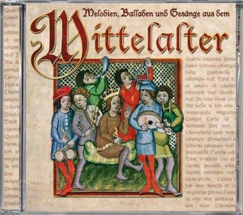 Mittelalter-Melodien,Balladen & Gesänge