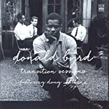 Donald Byrd. Transition Sessions. Byrd s Eye View / Watkins at Large / Byrd Blows at Beacon Hill by Donald Byrd (2013-08-03)