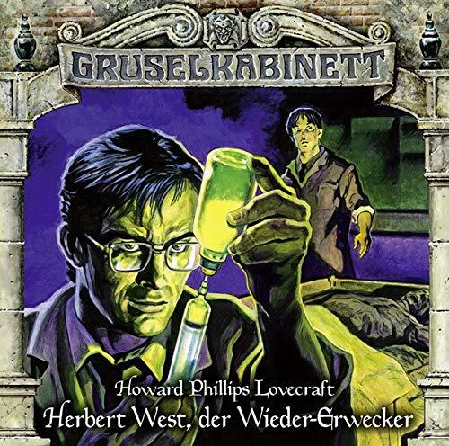 Gruselkabinett - Folge 150: Herbert West, der Wieder-Erwecker. Hörspiel.
