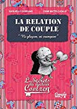 Relation de couple (la) - les secrets du dr. Coolzen
