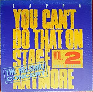 You Can't Do That On Stage Anymore Vol. 2  [Vinyl LP]