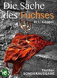 Die Sache des Fuchses : Thriller (German Edition)