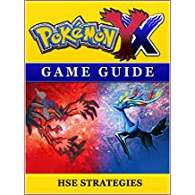 Pokemon X Y Game Guide