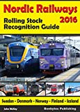 Nordic Railways - Rolling Stock Recognition Guide 2016 (English Edition)
