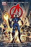 Avengers - Marvel Now!: Bd. 1: Die Welt der Rächer