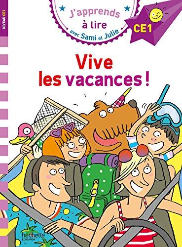 Sami et Julie CE1 Vive les vacances ! par Emmanuelle Massonaud