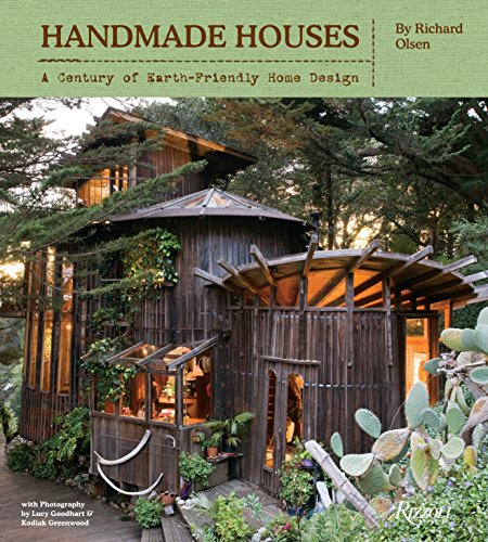 Handmade Houses: A Free-Spirited Century of Earth-Friendly Home Design
