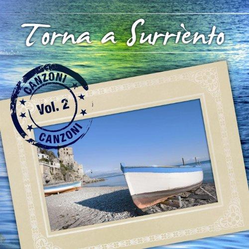 Torna a Surriento Canzoni Vol. 2