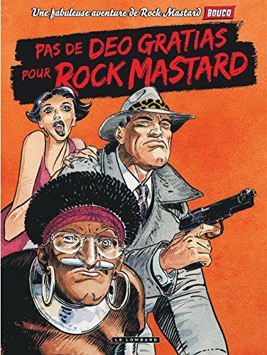 Rock Mastard - tome 2 - Pas de deo gratias pour Rock Mastard par Delan