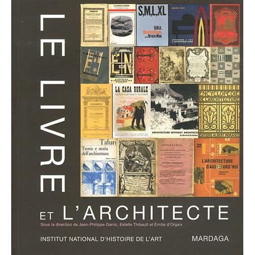 Le livre et l'architecte. Réflexions sur la médiatisation de l'architecture