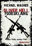 Oliver Hell - Todesklang (Bonn - Krimi: Oliver Hells achter Fall)