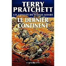 Le Dernier Continent: Les Annales du Disque-monde, T22