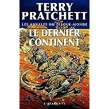 Le Dernier Continent: Les Annales du Disque-monde, T22 (French Edition)