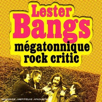 lester-bangs-megatonnique-rock-coffret-3-cd