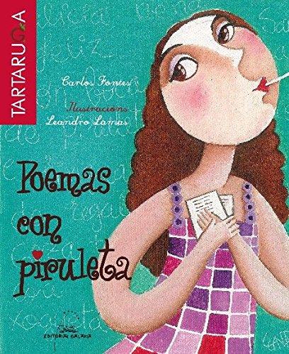 Poemas con piruleta (Tartaruga) por Carlos Fontes