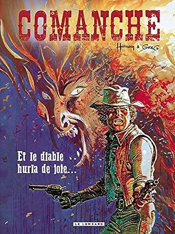 Comanche - tome 9 - Et le diable hurla de joie...