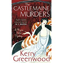 The Castlemaine Murders (Phryne Fisher Book 13)