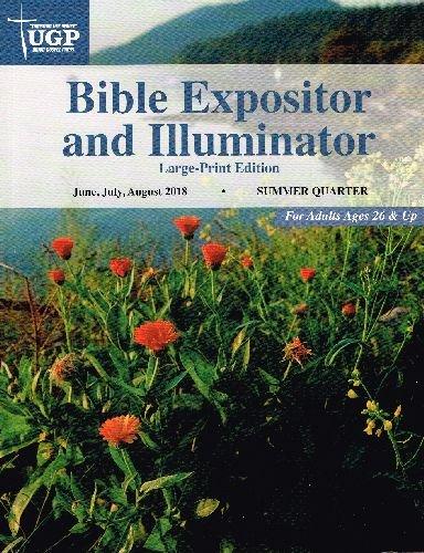 Union Evangelium Drücken Bibel EXPOSITOR Großer Druck Sommer 2018(june-aug) Taschenbuch