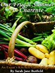 Our frugal summer in Charente: An Exp...