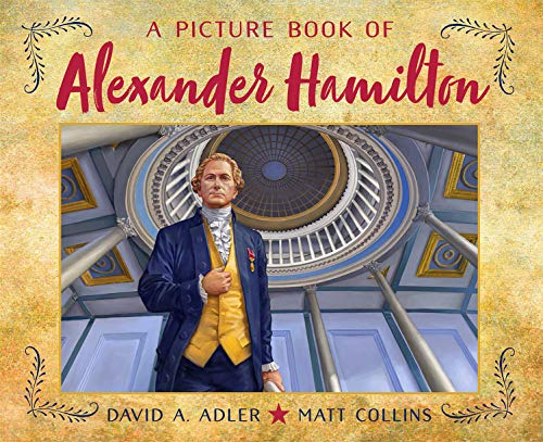 Descarga gratuita A Picture Book of Alexander Hamilton (Picture Book Biography) Epub
