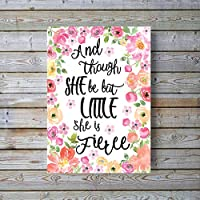 And Though She be but little She is Fierce Print, Shakespeare Quote Poster, Girl Bedroom Wall Art, A4 UNFRAMED