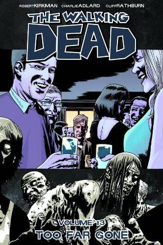 The Walking Dead - Volume 13 por Robert Kirkman