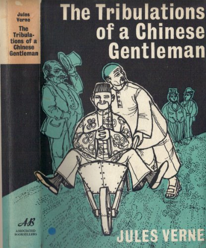 The Tribulations of A Chinaman (with original illustrations) (Voyages Extraordinaire Book 19) (English Edition)