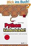 Python kinderleicht!: Einfach program...
