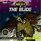The Slide (Classic Radio Sci-Fi)