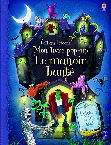 Mon livre pop-up Le manoir hanté par Sam Taplin