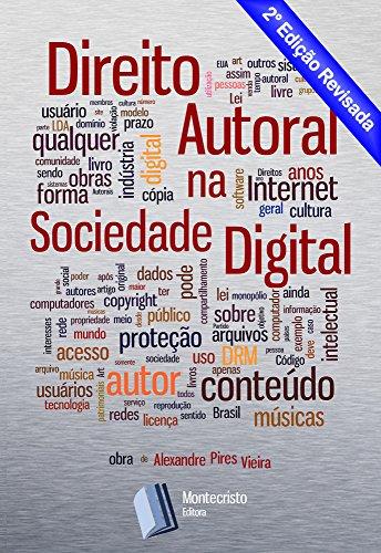 Direito Autoral na Sociedade Digital (Portuguese Edition) por Alexandre Pires Vieira