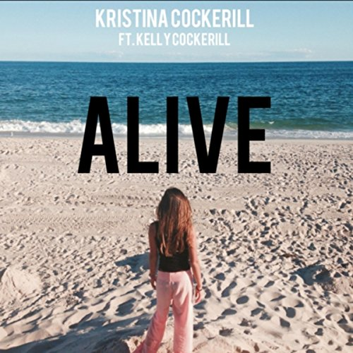 Alive (feat. Kelly Cockerill)