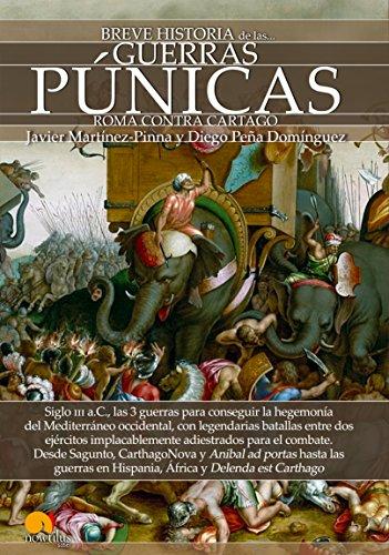 Breve historia de las Guerras Púnicas por Javier Martínez-Pinna