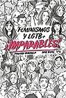 ¡Imparables! Feminismos y LGTB par Mirabilia