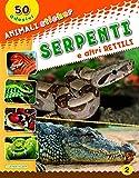 Serpenti e altri rettili. Con adesivi. Ediz. illustrata