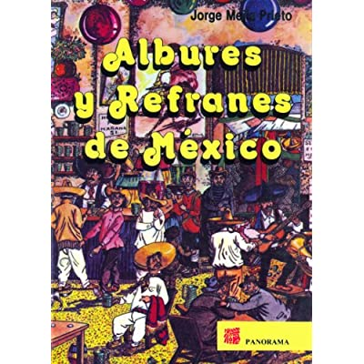 Albures Y Refranes De Mexico Dirty Puns And Sayings Of Mexico