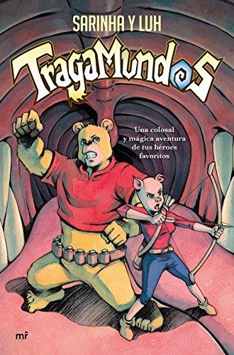 Tragamundos: Una colosal y mágica aventura de tus héroes favoritos