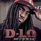 Songtexte von D-Lo - Keep It On the D-Lo