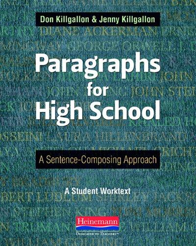 Paragraphs for High School: A Sentence-Composing Approach por Donald Killgallon