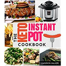 KETO INSTANT POT COOKBOOK: Low Carb Recipes for Your Pressure Cooker (UNIQUE! with macros & total carb/net carb calculations per recipe) (Keto for beginners) (English Edition)