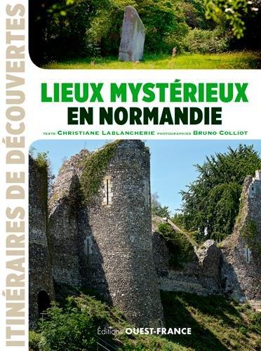 LIEUX MYSTERIEUX EN NORMANDIE