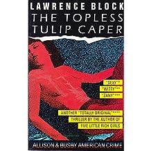 The Topless Tulip Caper (American Crime S.)
